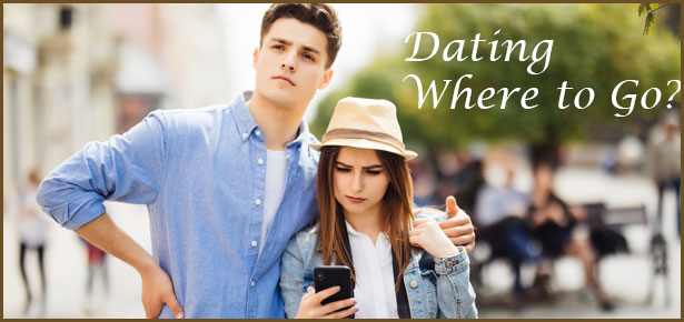 Dating, Where to Go?